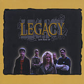 Let's Rise Up by Legacy