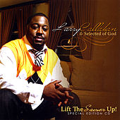 Lift the Savior Up Special Edition CD by Larry Callahan