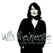Kurz nach Acht - Live (Special Edition) by Ulla Meinecke