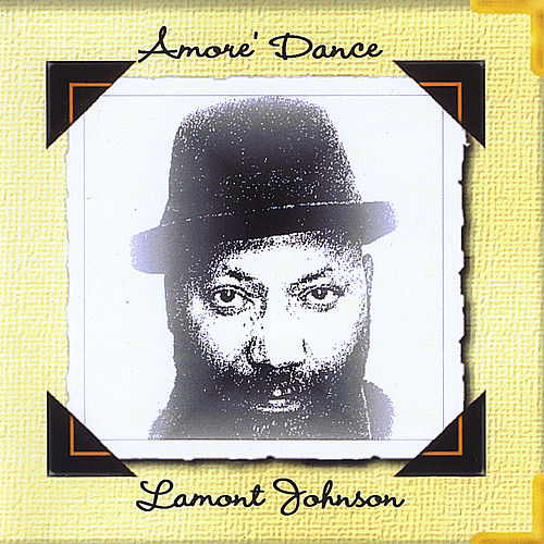 Amore' Dance by LaMont Johnson