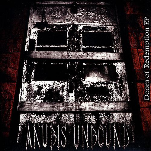 Doors of Redemption - EP by Anubis Unbound
