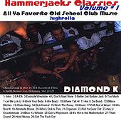 Hammerjacks Classics by Diamond K