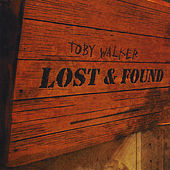 Lost and Found by Toby Walker