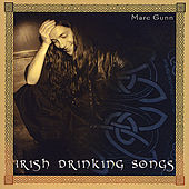 Irish Drinking Songs by Marc Gunn