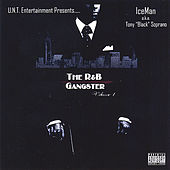 R&B Gangster, Vol. I by Iceman