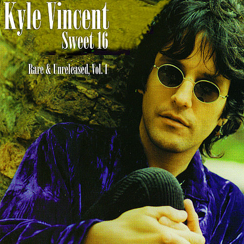 Sweet 16 (Rare & Unreleased, Vol. 1) by Kyle Vincent