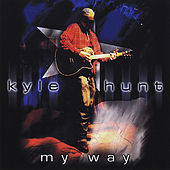 My Way by Kyle Hunt