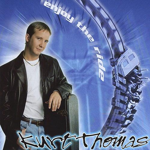 Enjoy the Ride by Kurt Thomas