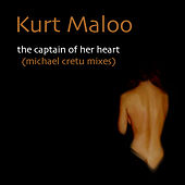 The Captain Of Her Heart (Michael Cretu Mixes) by Kurt Maloo
