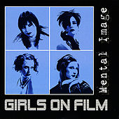 Mental Image - EP by Girls On Film