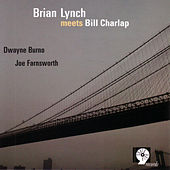 Brian Lynch Meets Bill Charlap by Brian Lynch