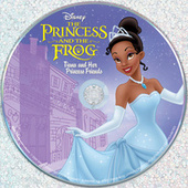 The Princess and the Frog: Tiana and Her Princess Friends by Various Artists