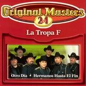 Hermanos Hasta El Fin/Otro Dia by La Tropa F