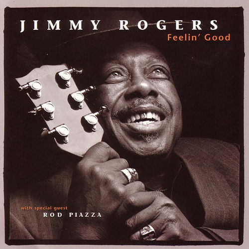 Feelin' Good by Jimmy Rogers