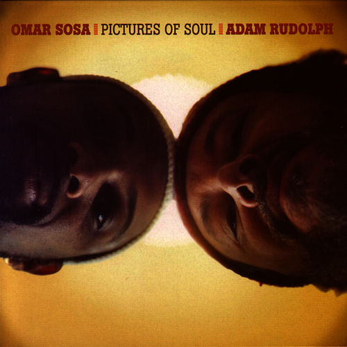 Pictures Of Soul by Omar Sosa