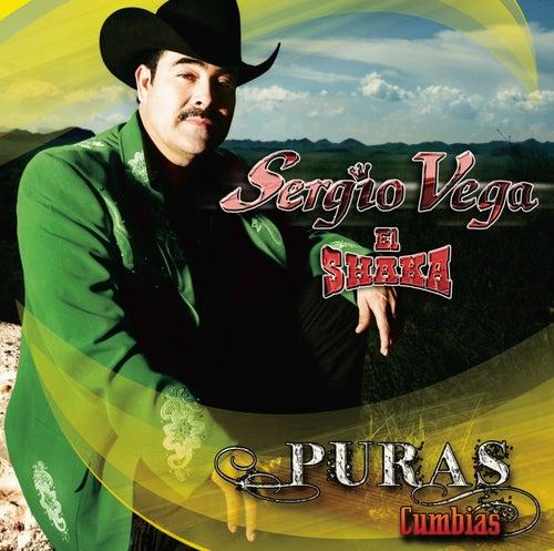 Puras Cumbias by Sergio Vega Y Sus Shakas Del Norte
