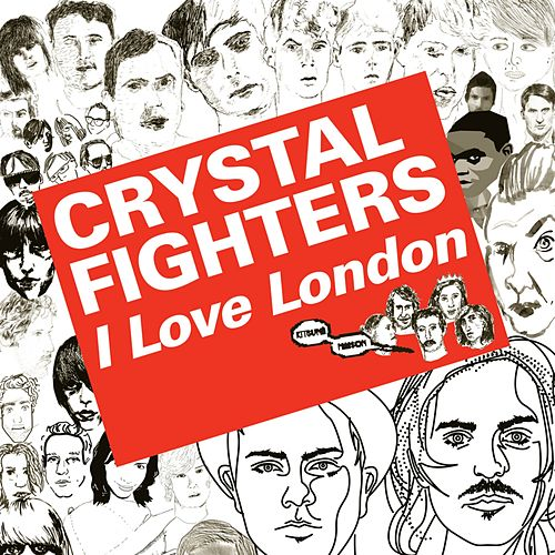 Kitsuna: I Love London by Crystal Fighters