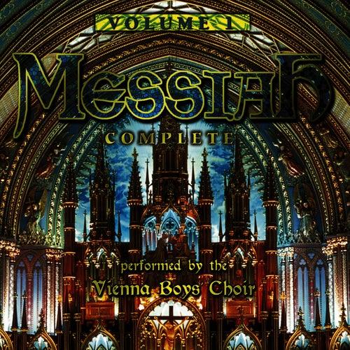 Messiah Complete: Volume 1 by Vienna Boys Choir