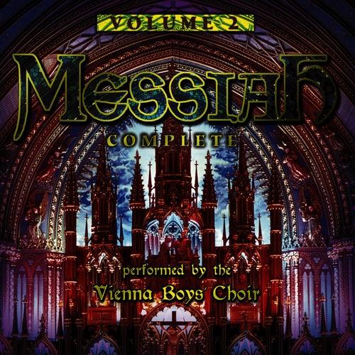 Messiah Complete: Volume 2 by Vienna Boys Choir