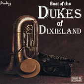 Best Of The Dukes Of Dixieland by Dukes Of Dixieland