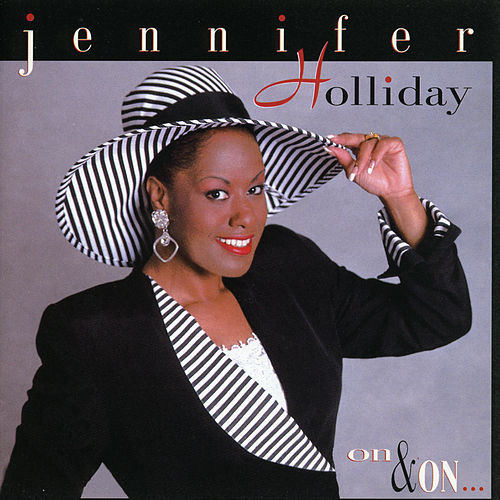 On & On by Jennifer Holliday