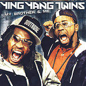 My Brother & Me von Ying Yang Twins