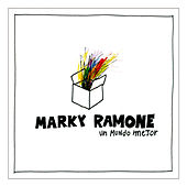 Un Mundo Mejor (What A Wonderful World) by Marky Ramone