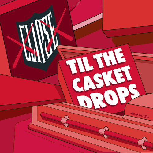 Til The Casket Drops by Clipse