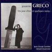 Un Jour d'été et quelques nuits... by Juliette Greco