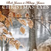 Christmas Eyes by Bob James