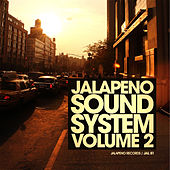 Jalapeno Sound System Vol.2 by Various Artists