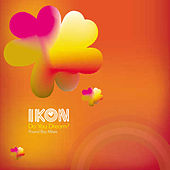Do You Dream (Pound Boys Mixes) by Ikon