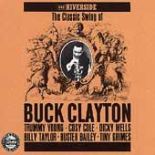The Classic Swing Of Buck Clayton by Buck Clayton