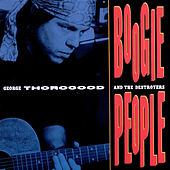 Boogie People by George Thorogood