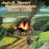 Fire in the Glen by Stewart, Cunningham & Lunny