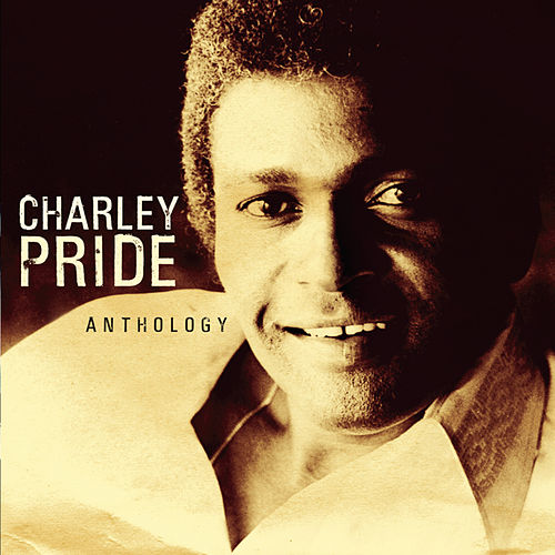 Anthology by Charley Pride