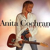 Back To You by Anita Cochran
