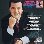 Greatest Hits by Robert Goulet