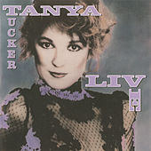 Live by Tanya Tucker