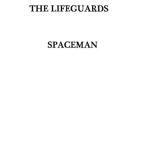 Spaceman by The Lifeguards