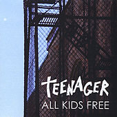All Kids Free by Teenager