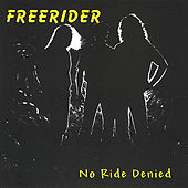 No Ride Denied by Freerider