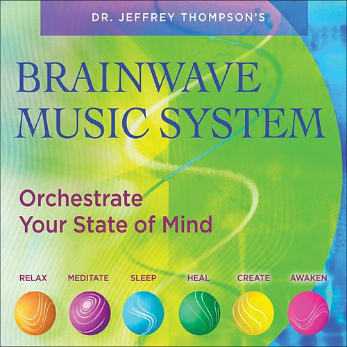 Brainwave Music System by Dr. Jeffrey Thompson