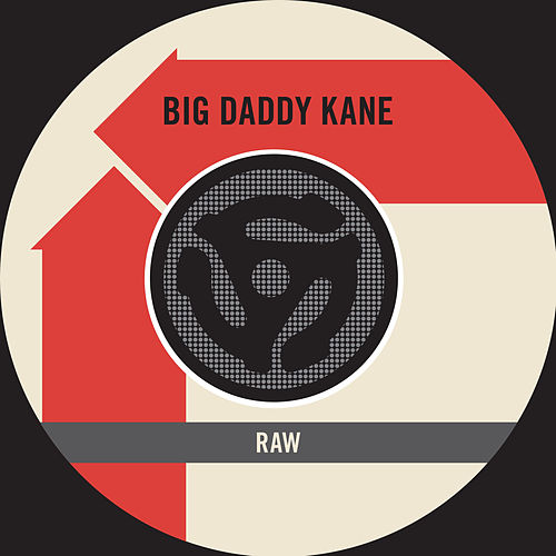 Raw / Word To The Mother(land) [Digital 45] by Big Daddy Kane
