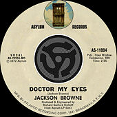 Doctor My Eyes / Looking Into You [Digital 45] by Jackson Browne