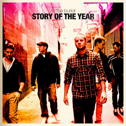 To The Burial by Story of the Year