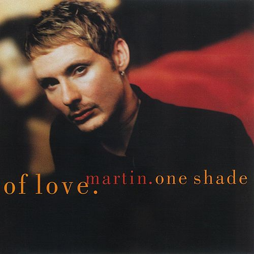 One Shade Of Love by Martin (Latin)