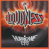 Hurricane Eyes by Loudness