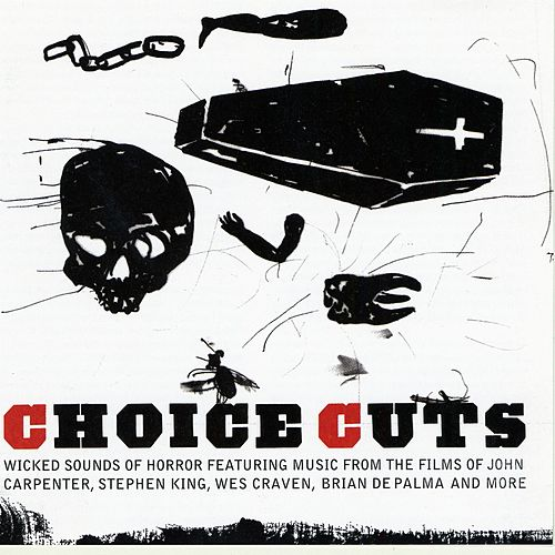 Choice Cuts Wicked Sounds Of Horror by Various Artists