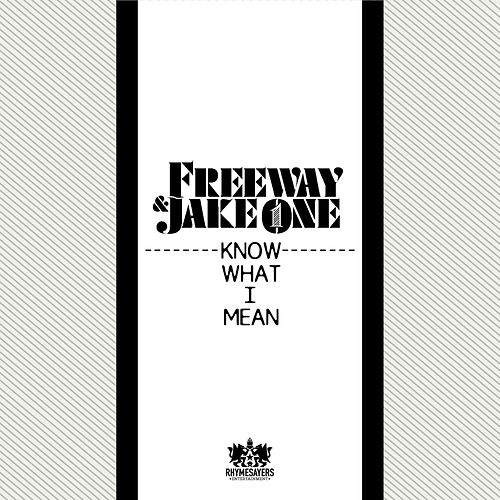 Know What I Mean [Single] by Freeway